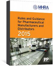Rules and Guidance for Pharmaceutical Manufacturers and Distributors 2015 (The Orange Guide) eBook
