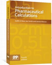 Introduction to Pharmaceutical Calculations eBook Rees, Judith A; Smith, Ian; Watson, Jennie
