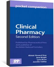 Clinical Pharmacy Pocket Companion Gray, Alistair Howard; Wright, Jane; Bruce, Lynn; Oakley, Jennifer