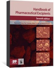 Handbook of Pharmaceutical Excipients Rowe, Raymond C; Sheskey, Paul J; Cook, Walter G; Fenton, Marian E.