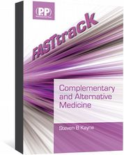 FASTtrack: Complementary and Alternative Medicine Kayne, Steven B