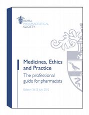 Medicines, Ethics and Practice (MEP)