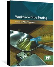 Workplace Drug Testing Edited by Alain Verstraete