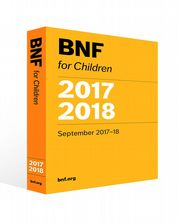 BNF for Children (BNFC) 2017-2018 Paediatric Formulary Committee