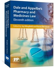 Dale and Appelbe's Pharmacy and Medicines Law Wingfield, Joy; Pitchford, Karen