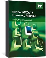 Further MCQs in Pharmacy Practice Azzopardi, Lilian M