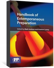 Handbook of Extemporaneous Preparation Jackson, Mark; Lowey, Andrew