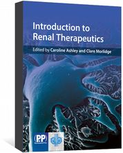 Introduction to Renal Therapeutics Ashley, Caroline; Morlidge, Clare