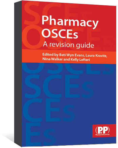 Pharmaceutical Press - Pharmacy OSCEs First edition