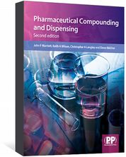 Pharmaceutical Compounding and Dispensing Marriott, John; Wilson, Keith; Langley, Christopher A; Belcher, Dawn