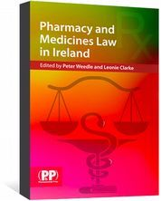 Pharmacy and Medicines Law in Ireland Weedle, Peter; Clarke, Leonie