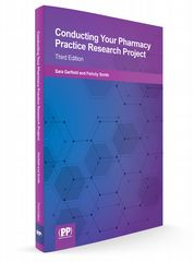 Conducting Your Pharmacy Practice Research Project Third Edition Felicity J. Smith