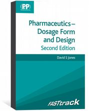 FASTtrack: Pharmaceutics - Dosage Form and Design eBook Jones, David S