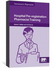 Hospital Pre-registration Pharmacist Training Safdar, Aamer; Ip, Shirley