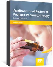 Application and Review of Pediatric Pharmacotherapy Glover, Mark L