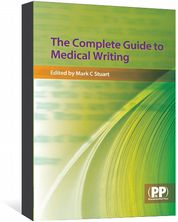 Complete Guide to Medical Writing (The) Stuart, Mark C