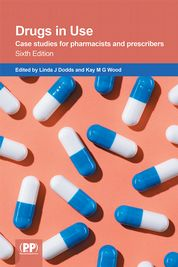 Drugs in Use   Edited by Linda J Dodds and Kay M G Wood