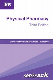 FASTtrack Physical Pharmacy David Attwood and Alexander T. Florence