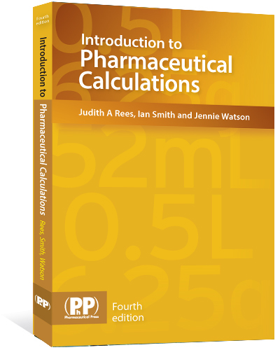 Pharmaceutical press introduction to pharmaceutical calculations pharmaceutical press introduction to pharmaceutical calculations fourth edition fandeluxe Images