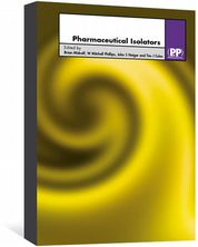 Pharmaceutical Isolators Midcalf, Brian; Phillips, Mitchell; Neiger, John S; Coles, Tim J