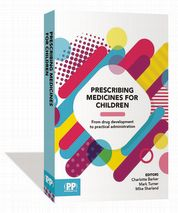 Prescribing Medicines for Children Edited by Charlotte Barker