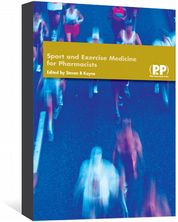 Sport and Exercise Medicine for Pharmacists Kayne, Steven B
